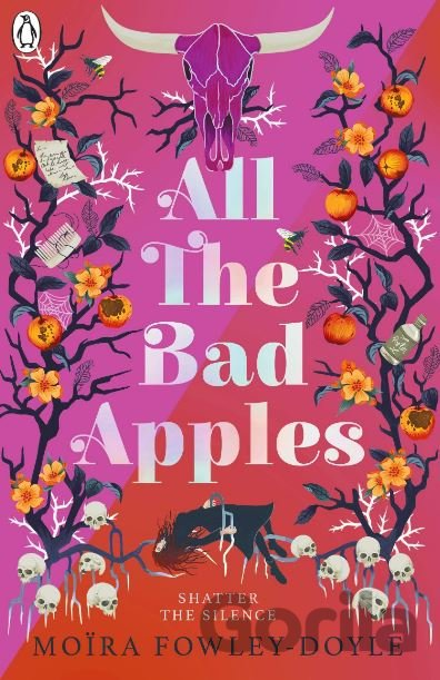 Kniha All the Bad Apples - Moira Fowley-Doyle