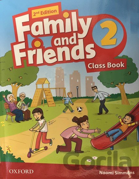 Kniha Family and Friends 2 - Class Book - Naomi Simmons