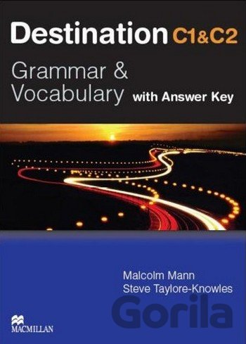 Kniha Destination C1 & C2: Grammar and Vocabulary - Student's Book with Key - Malcolm Mann, Steve Taylore-Knowles