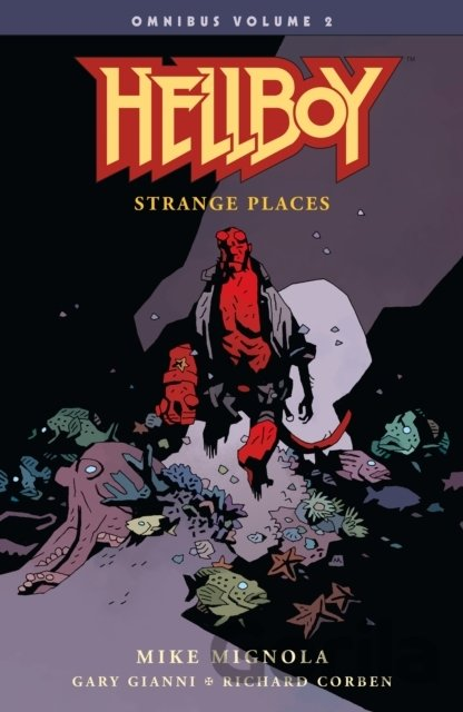 Kniha Hellboy: Strange Places - Mike Mignola