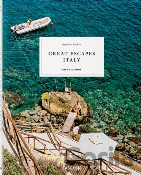 Kniha Great Escape: Italy - Angelika Taschen