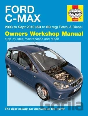 Kniha Ford C-Max 2003 to Sept 2010 (53 to 60 reg) Petrol and Diesel - M.R. Storey
