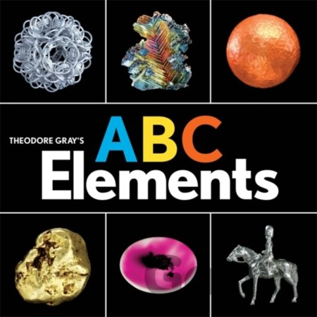 Kniha Theodore Grays ABC Elements - Theodore Gray