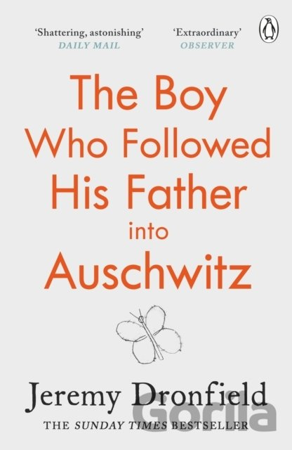 Kniha The Boy Who Followed His Father into Auschwitz - Jeremy Dronfield