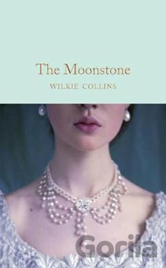 Kniha The Moonstone - Wilkie Collins