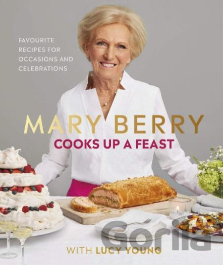 Kniha Cooks Up A Feast - Mary Berry, Lucy Young