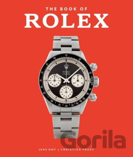 Kniha The Book of Rolex - Jens Hoy, Christian Frost