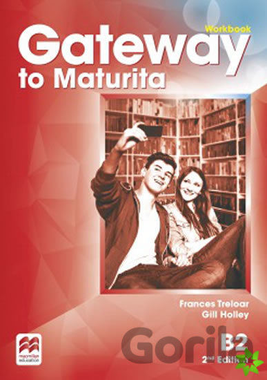 Kniha Gateway to Maturita B2 - Frances Treloar, Gill Holley, David Spencer (editor)