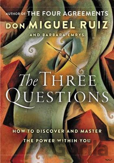 Kniha The Three Questions - Barbara Emrys, Don Miguel Ruiz
