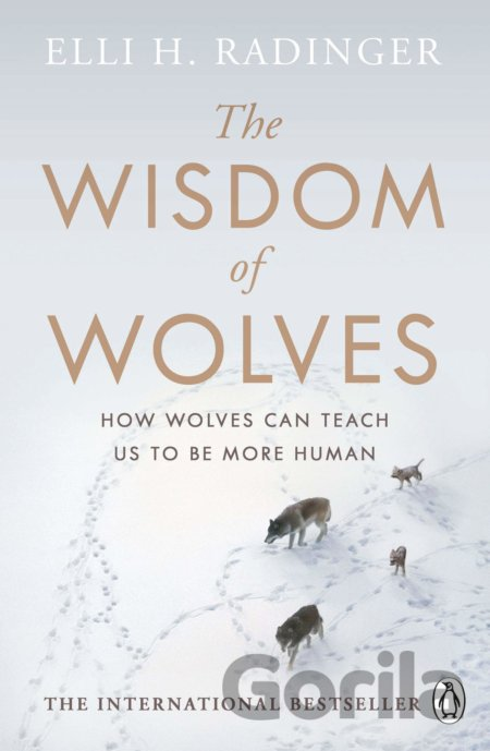 Kniha The Wisdom of Wolves - Elli H. Radinger