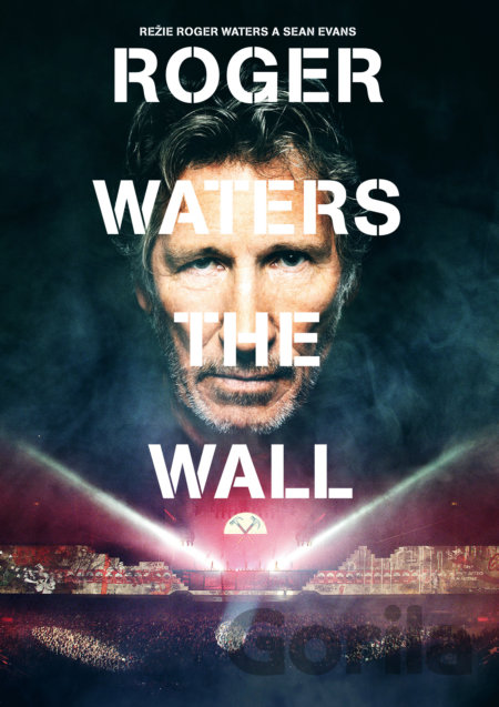 DVD Roger Waters: The Wall - Roger Waters, Sean Evans