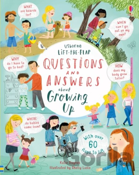 Kniha Lift-the-Flap Questions & Answers about Growing Up - Katie Daynes