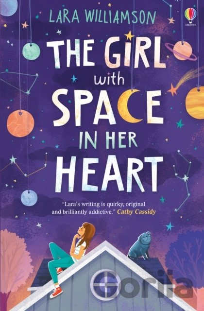 Kniha The Girl with Space in Her Heart - Lara Williamson