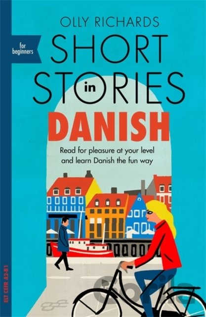 Kniha Short Stories in Danish for Beginners - Olly Richards