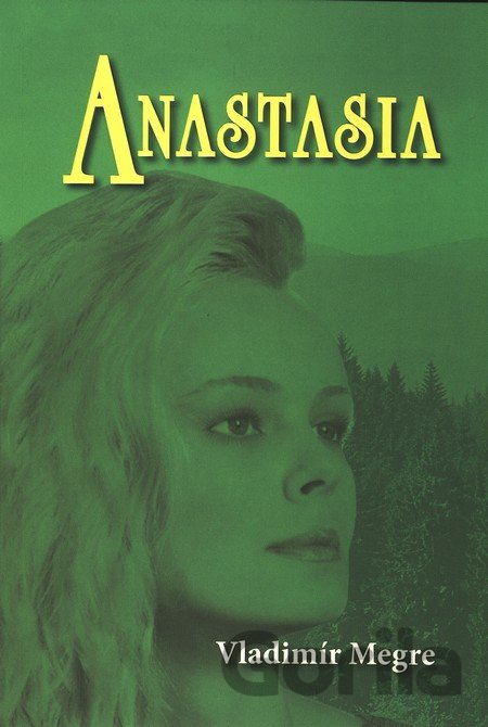 Anastasia (1. díl)