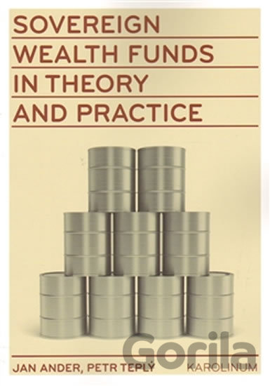 Kniha Sovereign wealth funds in theory and practice - Jan Adler, Petr Teplý