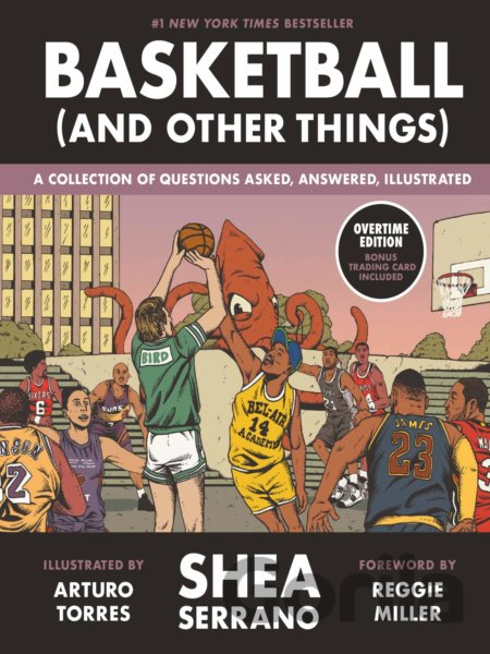 Kniha Basketball (and Other Things) - Shea Serrano