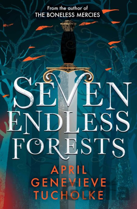 Kniha Seven Endless Forests - April Tucholke