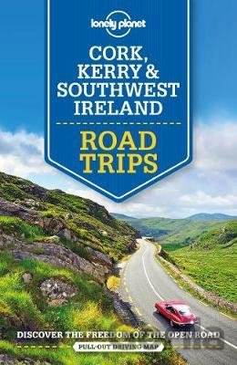 Kniha Lonely Planet: Cork, Kerry & Southwest Ireland - Lonely Planet, Neil Wilson, Clifton Wilkinson