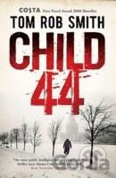 Kniha Child 44 - Tom Rob Smith