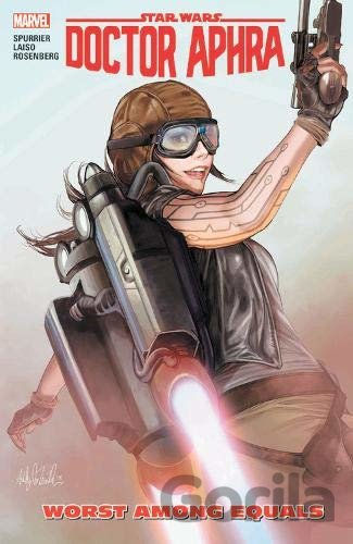 Kniha Star Wars: Doctor Aphra Vol. 5 : Worst Among Equals - Si Spurrier