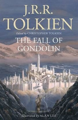 Kniha The Fall Of Gondolin - J.R.R. Tolkien