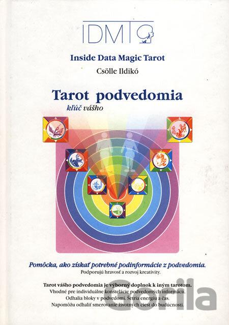 Kniha Tarot Kľuc Vasho Podvedomia Csolle Ildiko Sk Csolle