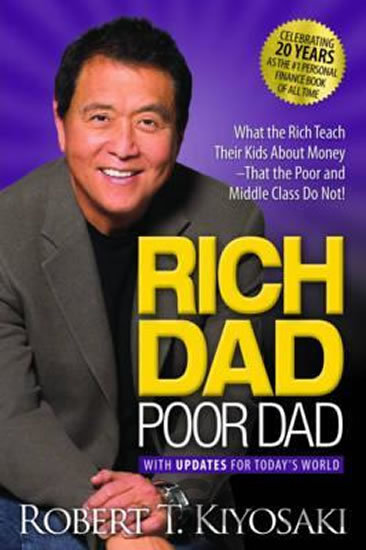 Kniha Rich Dad Poor Dad - Robert T. Kiyosaki