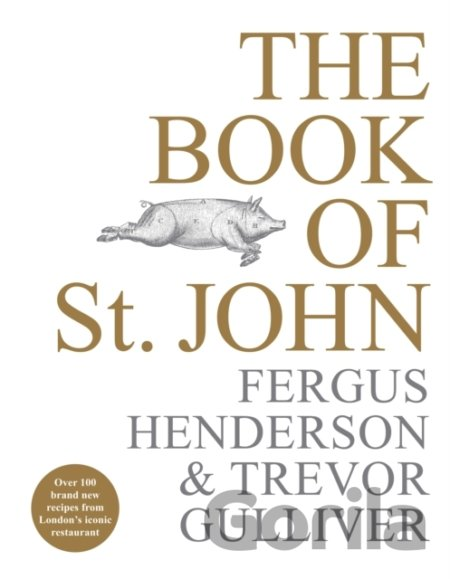 Kniha The Book of St John - Fergus Henderson, Trevor Gulliver