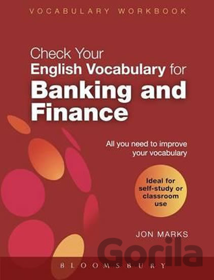Kniha Check Your English Vocabulary for Banking and Finance - Jon Marks