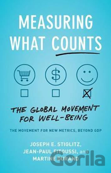 Kniha Measuring What Counts - Joseph E. Stiglitz, Jean-Paul Fitoussi, Martine Durand