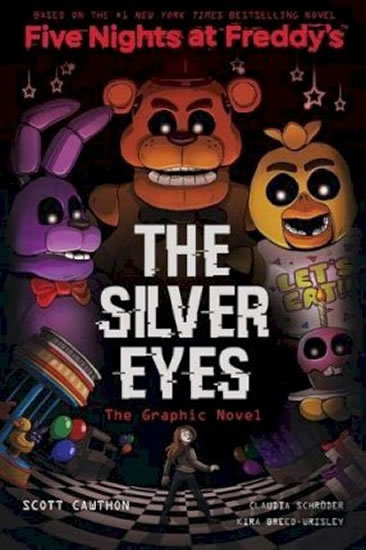 Kniha Five Nights at Freddy's: The Silver Eyes - Scott Cawthon, Kira Breed-Wrisley