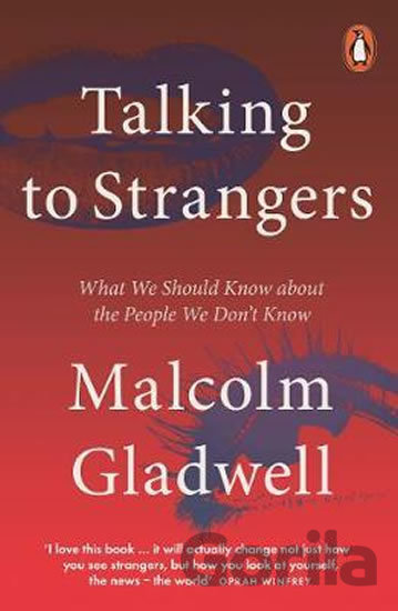 Kniha Talking to Strangers - Malcolm Gladwell