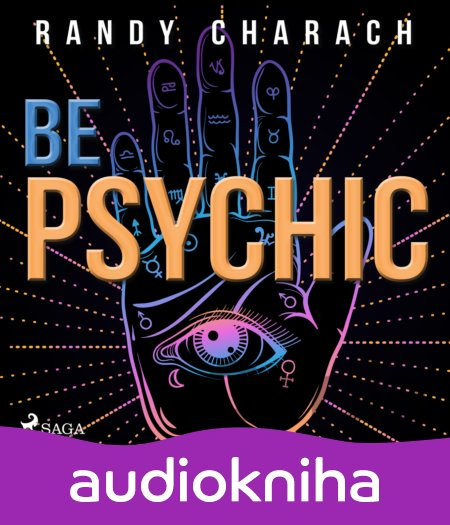 Audiokniha Be Psychic (EN) - Randy Charach