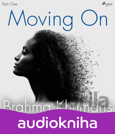 Audiokniha Moving On – Part One (EN) - Brahma Khumaris