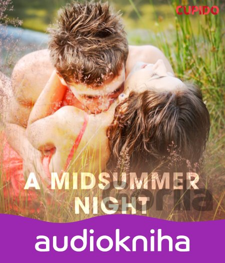 Audiokniha A Midsummer Night (EN) - Cupido And Others
