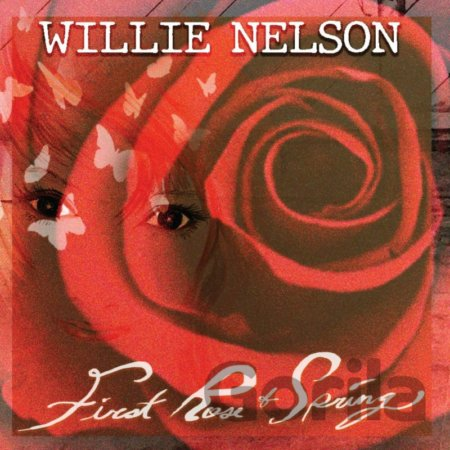 Willie Nelson: First Rose of Spring LP