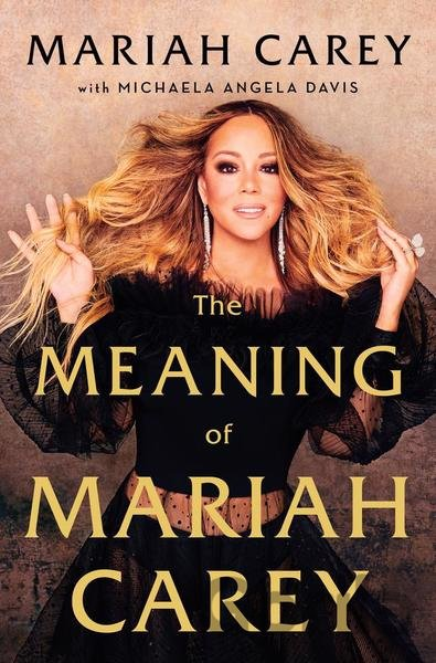 Kniha The Meaning of Mariah Carey - Mariah Carey