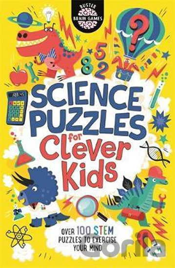 Kniha Science Puzzles for Clever Kids : Over 100 STEM Puzzles to Exercise Your Mind - Gareth Moore
