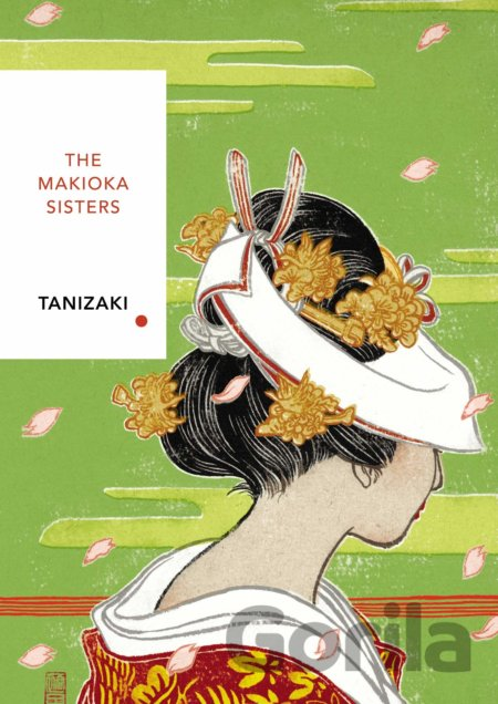 Kniha The Makioka Sisters - Junichiro Tanizaki