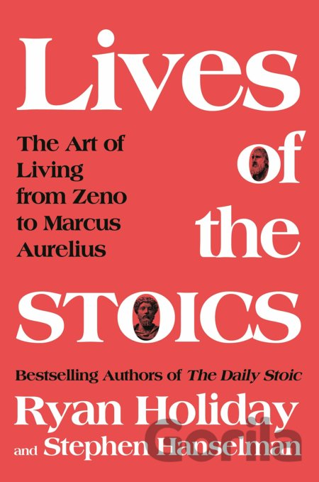 Kniha The Lives of the Stoics - Ryan Holiday, Stephen Hanselman
