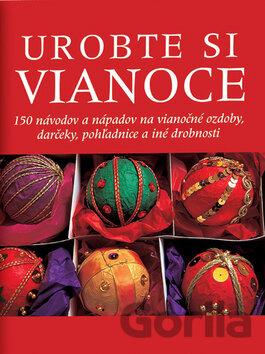 134bd75f0 Kniha: Urobte si Vianoce [SK] za 13,41€ | Gorila
