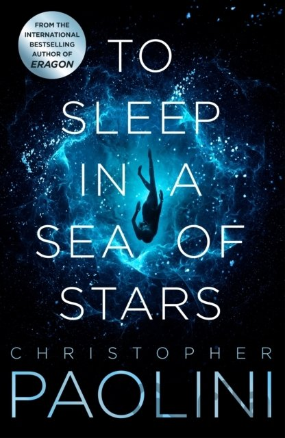 Kniha To Sleep in a Sea of Stars - Christopher Paolini