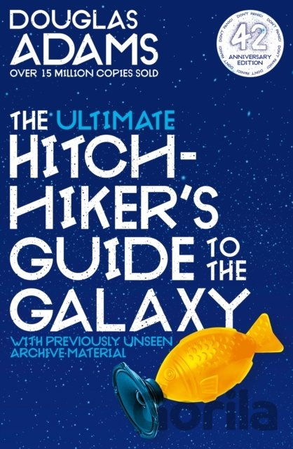 Kniha The Ultimate Hitchhiker's Guide to the Galaxy - Douglas Adams