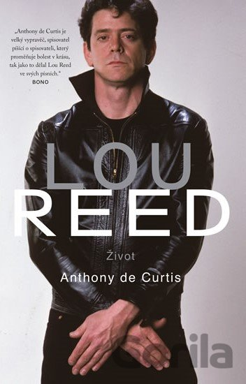 Kniha Lou Reed - Anthony DeCurtis