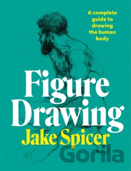 Kniha Figure Drawing - Jake Spicer