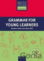 Kniha Primary Resource Books for Teachers: Grammar for Young Learners - Gordon Lewis, Hans Mol