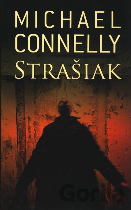 Kniha Strašiak - Michael Connelly