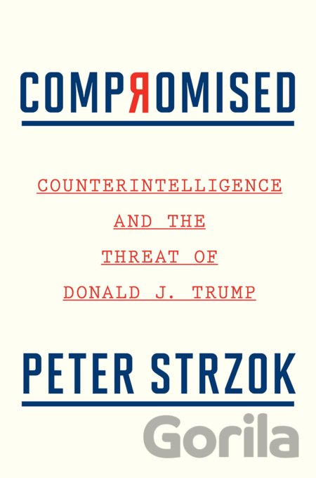 Kniha Compromised - Peter Strzok