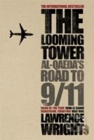 Kniha The Looming Tower: Al Qaeda's Road to 9/11  (Lawrence Wright) - Lawrence Wright